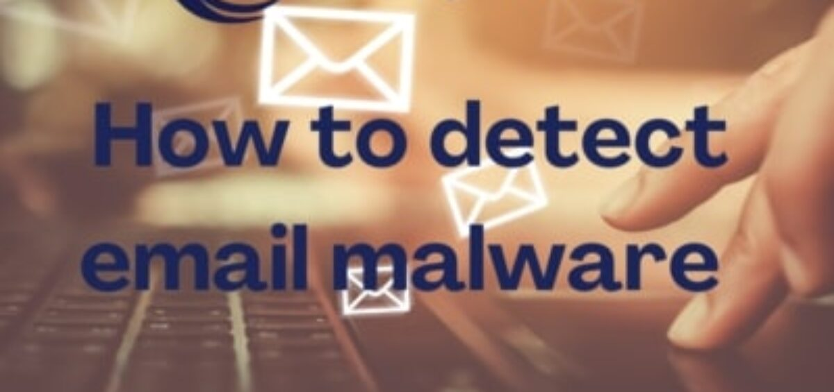 How to detect email malware