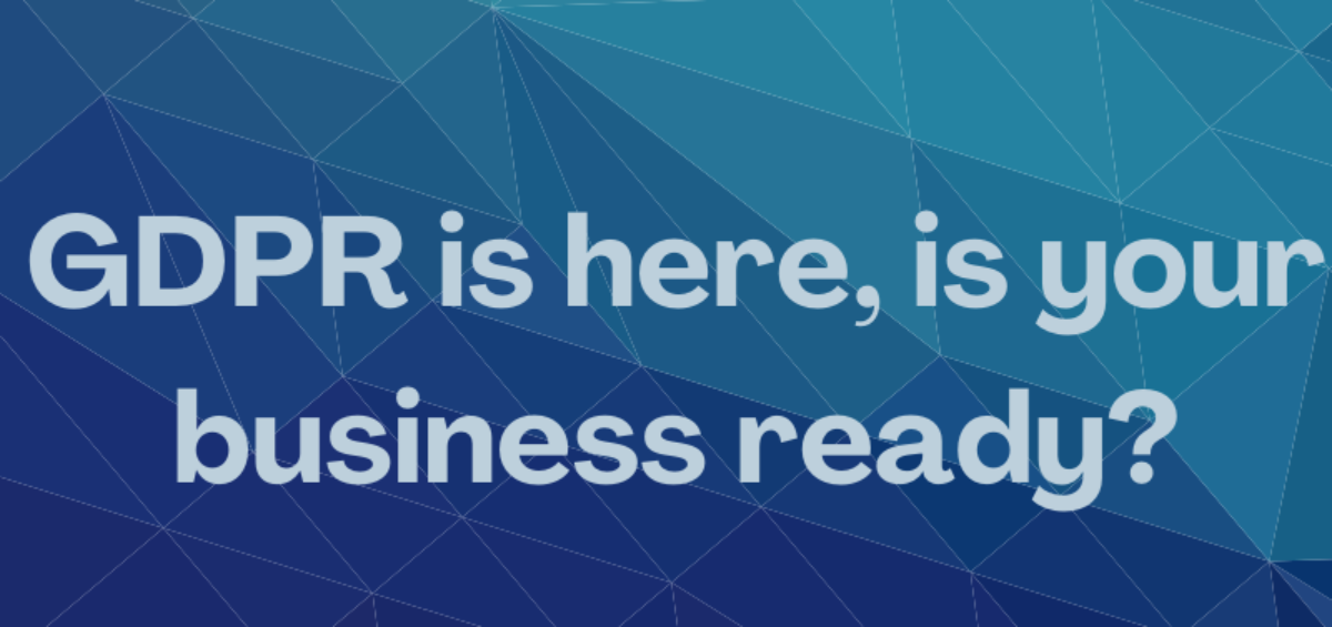 Is your business ready for GDPR?