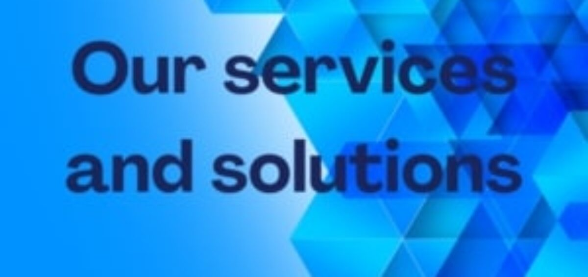 Our services and solutions
