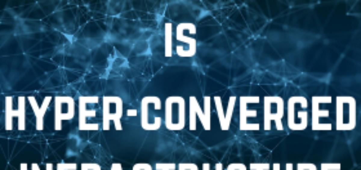 Hyper-Converged