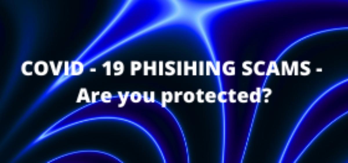 COVID-19 Phishing Scams